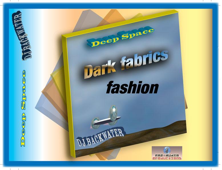 Dark fabrics