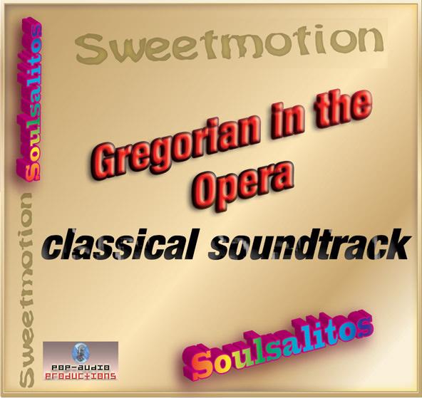 Gregorian in the Opera